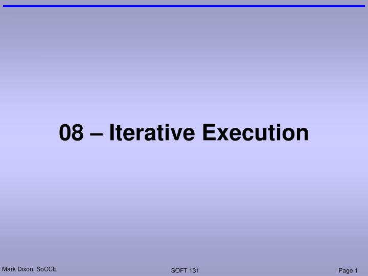 08 iterative execution