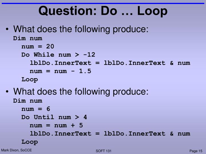 Question: Do … Loop