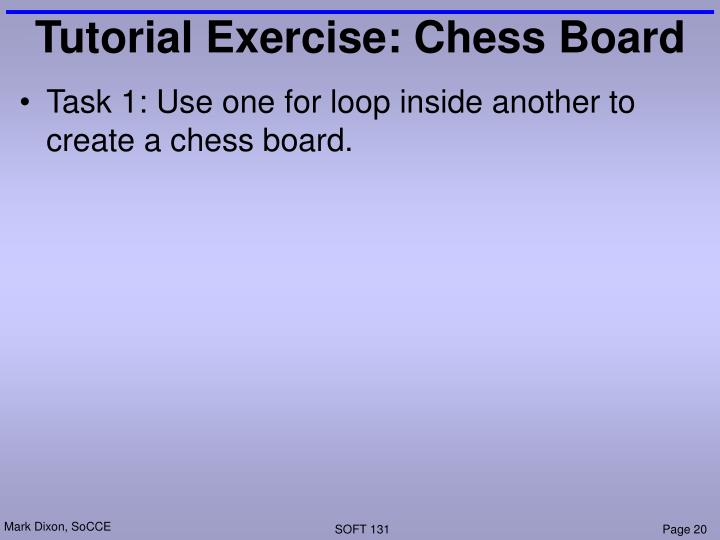 Tutorial Exercise: Chess Board