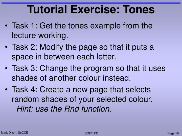 Tutorial Exercise: Tones