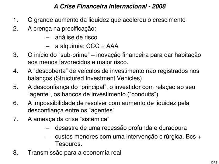 A Crise Financeira Internacional - 2008