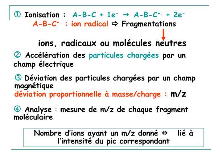 ions, radicaux ou molécules neutres