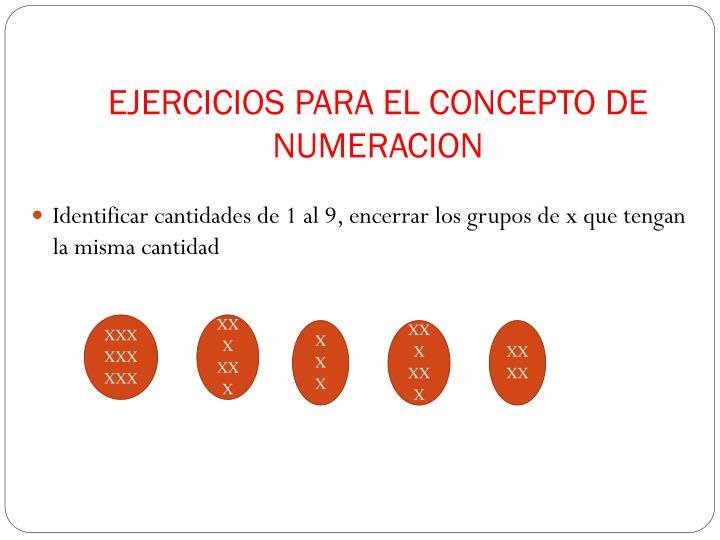 EJERCICIOS PARA EL CONCEPTO DE NUMERACION