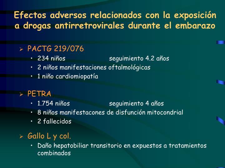 Efectos adversos relacionados con la exposición a drogas antirretrovirales durante el embarazo