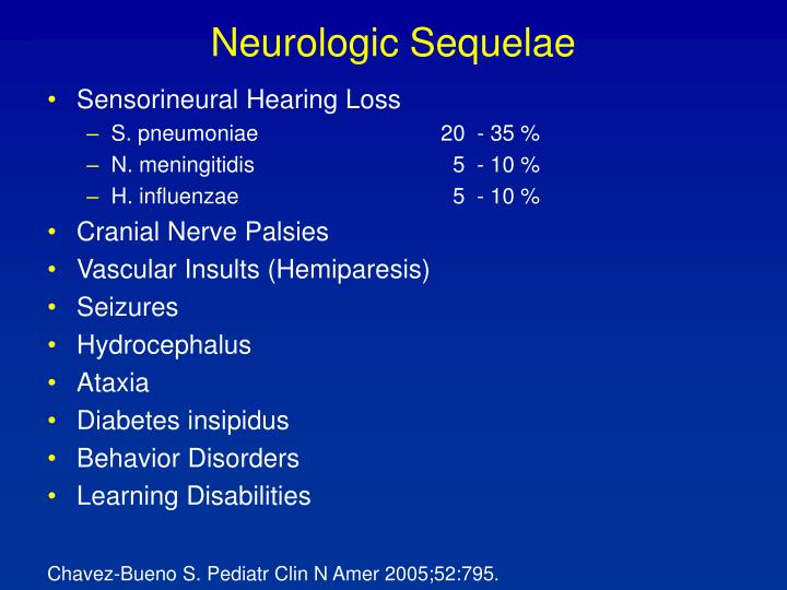 Neurologic Sequelae