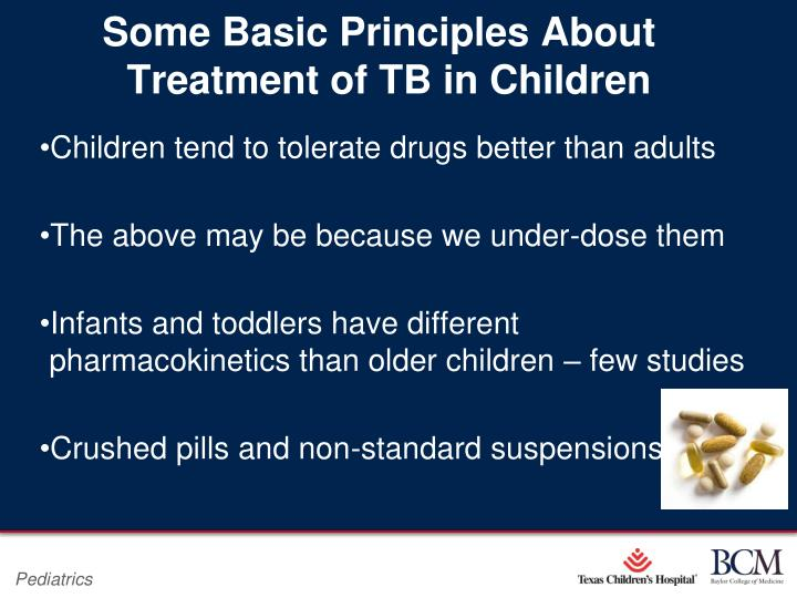 Some Basic Principles About     Treatment of TB in Children