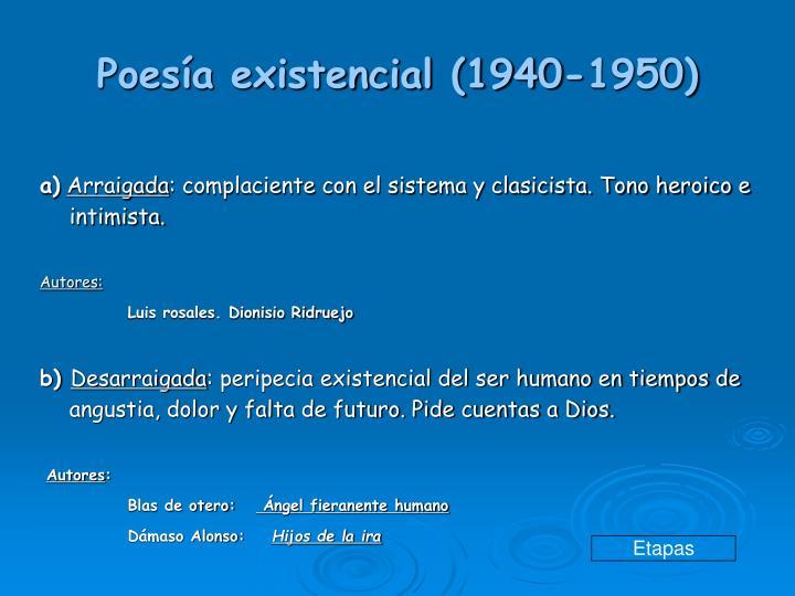 Poesía existencial (1940-1950)