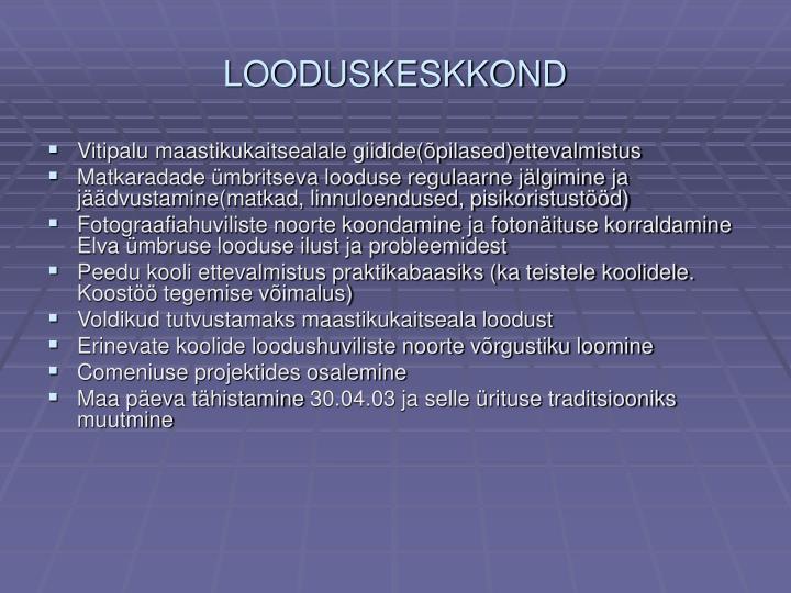 LOODUSKESKKOND