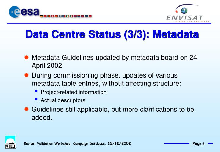 Data Centre Status (3/3): Metadata