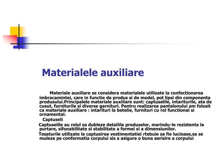 Materialele auxiliare