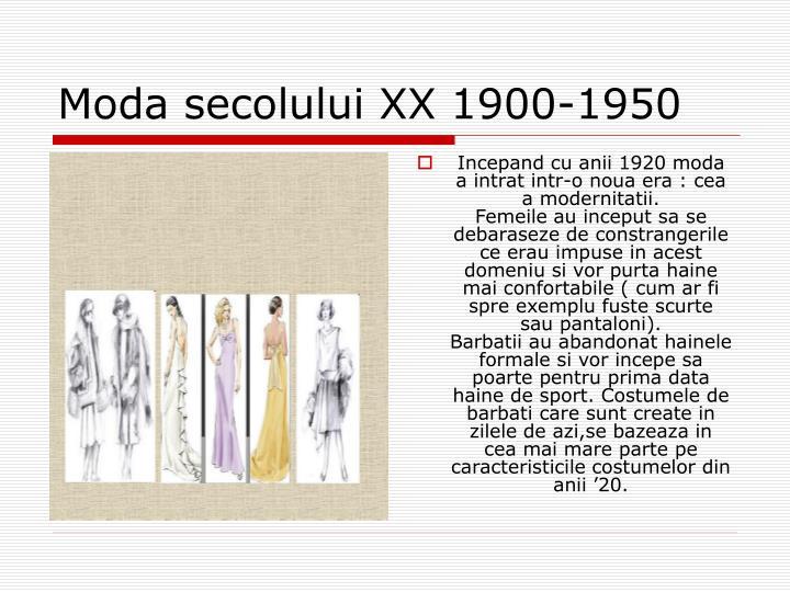 Incepand cu anii 1920 moda a intrat intr-o noua era : cea a modernitatii.