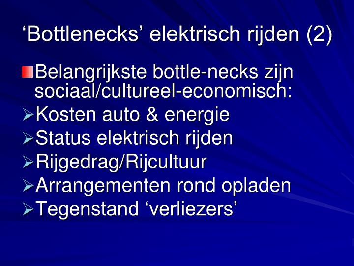 'Bottlenecks' elektrisch rijden (2)