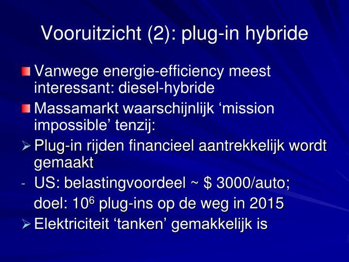 Vooruitzicht (2): plug-in hybride