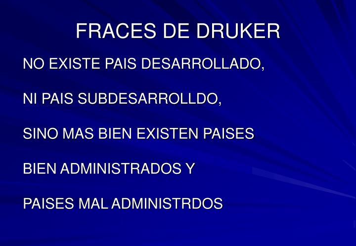 FRACES DE DRUKER