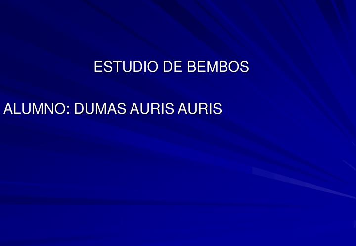ESTUDIO DE BEMBOS