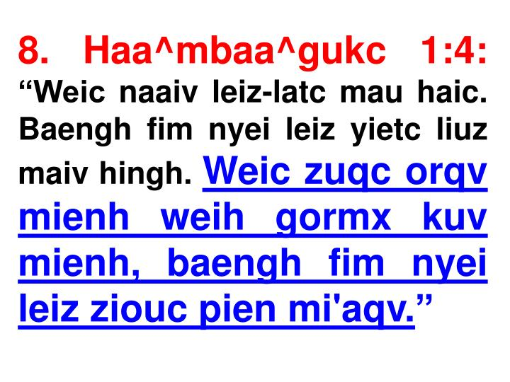 8. Haa^mbaa^gukc 1:4: