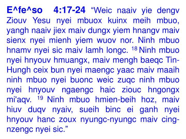 E^fe^so  4:17-24