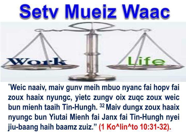 Setv Mueiz Waac