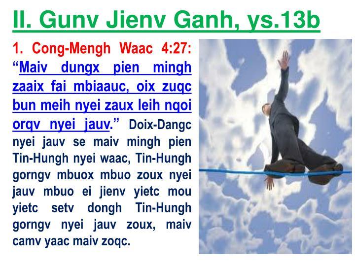 II. Gunv Jienv Ganh, ys.13b