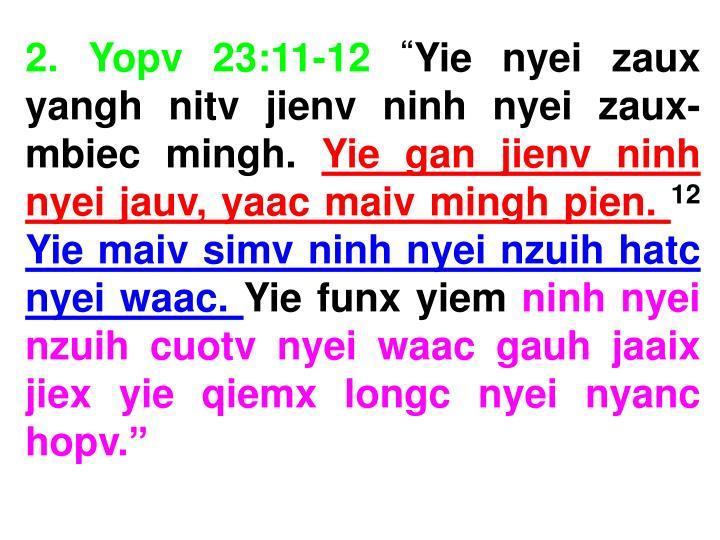2. Yopv 23:11-12