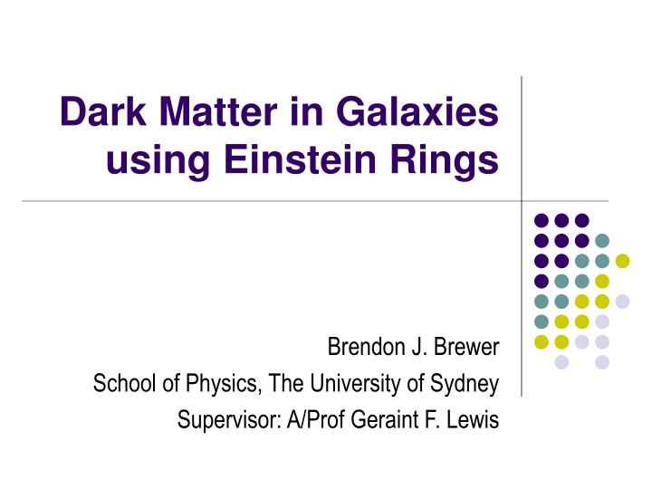 Dark matter in galaxies using einstein rings
