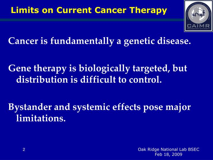 Limits on current cancer therapy