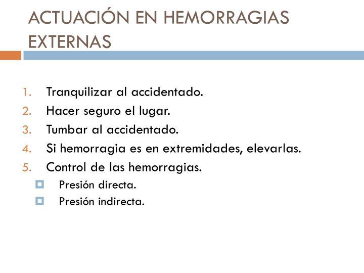 ACTUACIÓN EN HEMORRAGIAS EXTERNAS