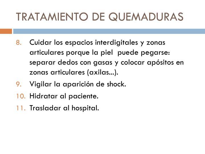 TRATAMIENTO DE QUEMADURAS