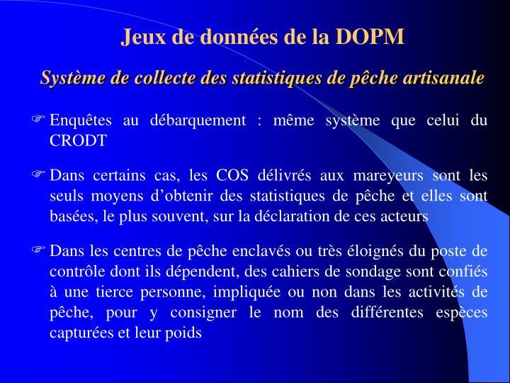 Jeux de données de la DOPM