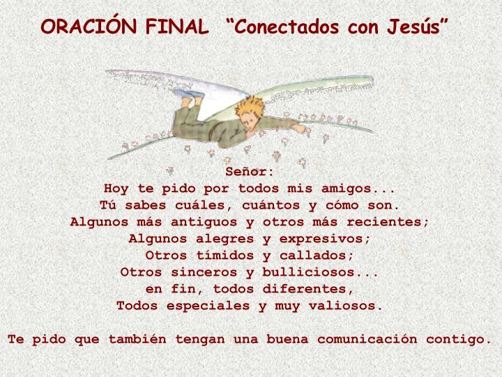 """ORACIÓN FINAL  """"Conectados con Jesús"""""""