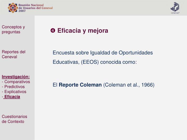 Encuesta sobre Igualdad de Oportunidades Educativas, (EEOS) conocida como: