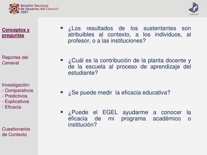 ¿Los resultados de los sustentantes son atribuibles al contexto, a los individuos, al profesor, o a las instituciones?