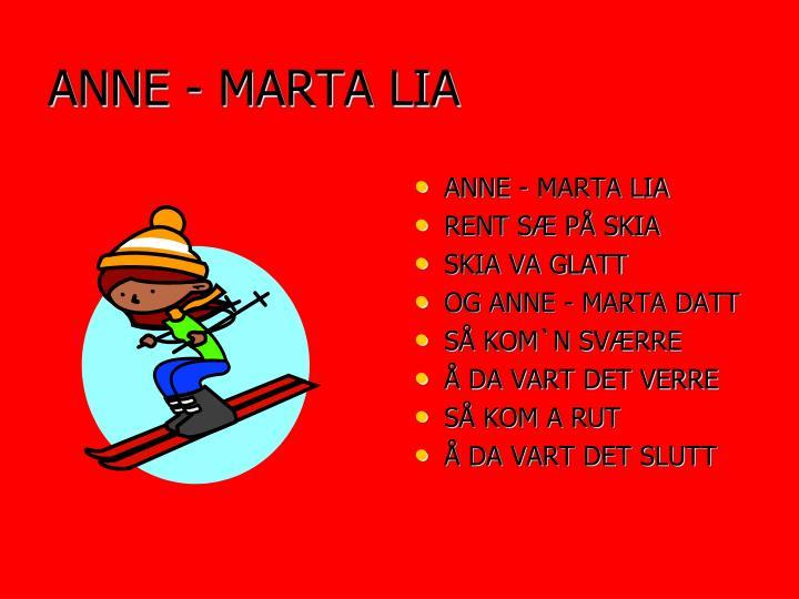 ANNE - MARTA LIA