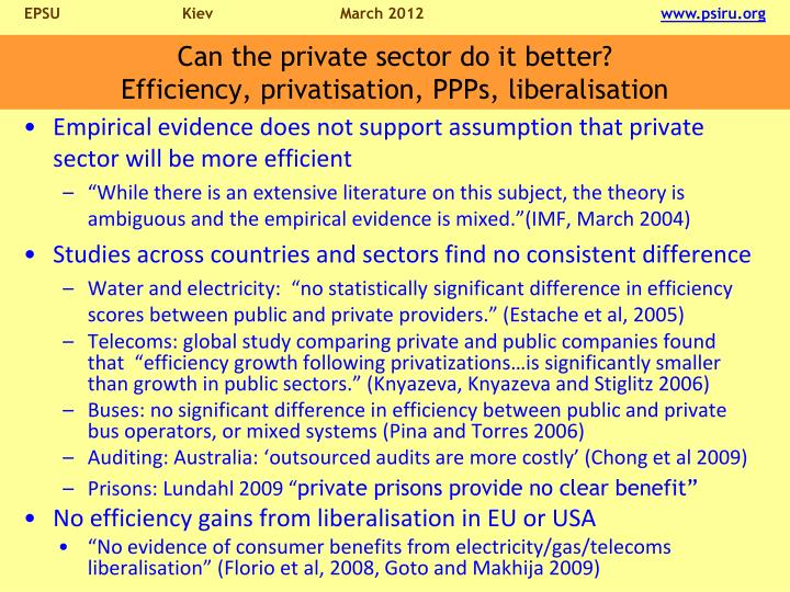 Can the private sector do it better?