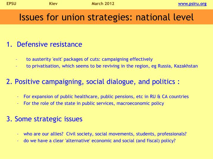 Issues for union strategies: national level