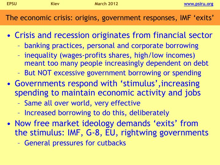 The economic crisis: origins, government responses, IMF 'exits'