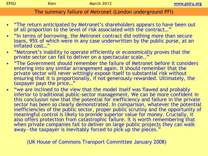 The summary failure of Metronet (London underground PFI)