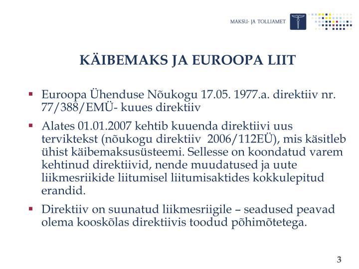 KÄIBEMAKS JA EUROOPA LIIT