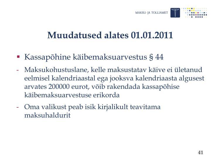 Muudatused alates 01.01.2011