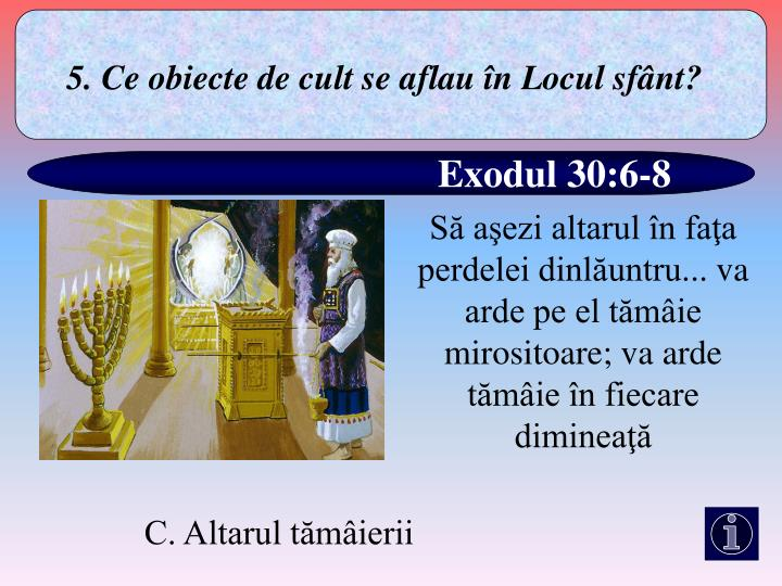 5. Ce obiecte de cult se a