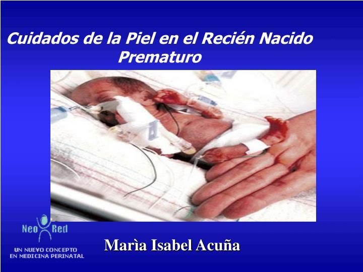 Cuidados de la Piel en el Recién Nacido Prematuro