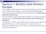opzione 1 modifica delle direttive europee1