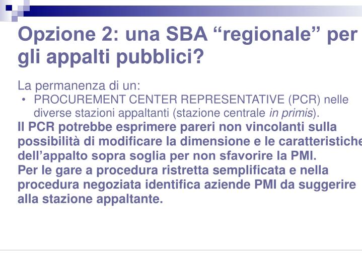 """Opzione 2: una SBA """"regionale"""" per gli appalti pubblici?"""