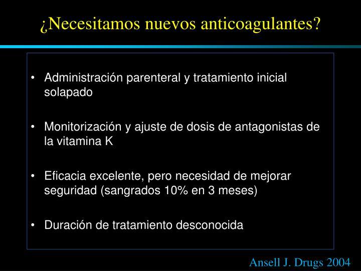 ¿Necesitamos nuevos anticoagulantes?