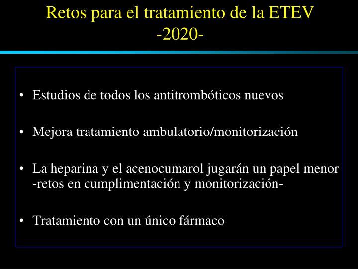 Retos para el tratamiento de la ETEV