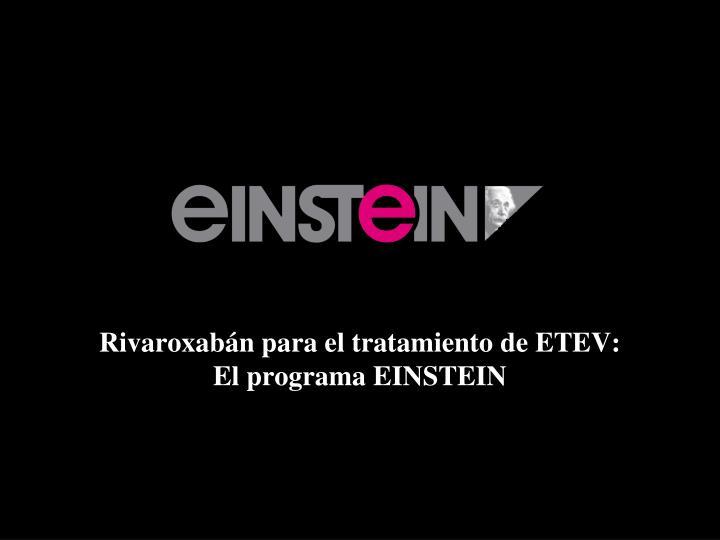 Rivaroxabán para el tratamiento de ETEV: