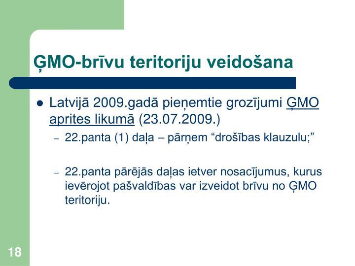 ĢMO-brīvu teritoriju veidošana