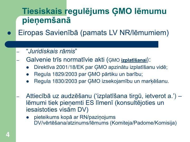 Tiesiskais regulējums ĢMO lēmumu pieņemšanā