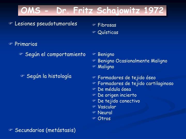 OMS -  Dr. Fritz Schajowitz 1972