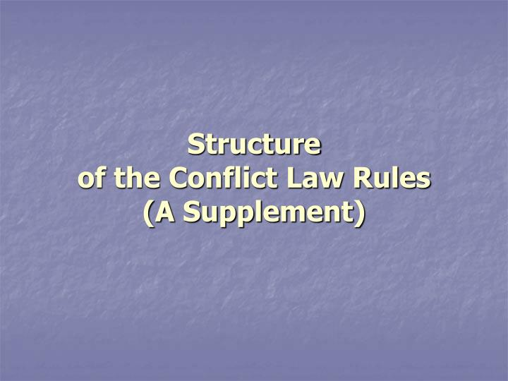Structure of the conflict law rules a supplement